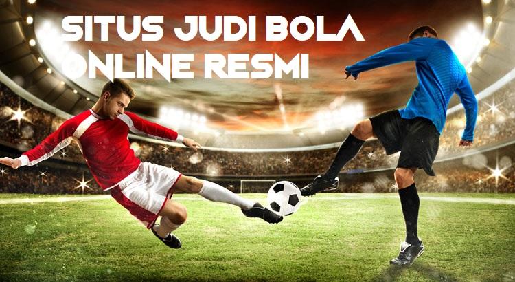 Situs Judi Bola Online resmi