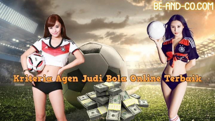 Kriteria Agen Judi Bola Online Terbaik